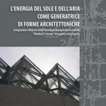 """""""L'architettura del futuro tra sole e aria"""". Intervista a Luca Siragusa"""